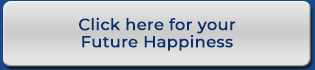 Click here for your future happiness
